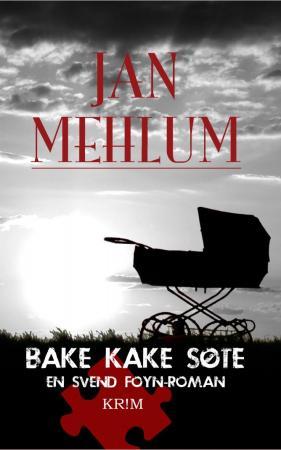 """""""Bake kake søte"""" av Jan Mehlum"""