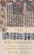 """The Gutenberg Revolution - The Story of a Genius and an Invention That Changed the World"" av John Man"