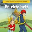 """""""En ekte helt"""" av Ingelin Røssland"""