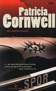 """""""Spor - en Scarpetta-roman"""" av Patricia Cornwell"""