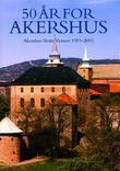 """""""50 år for Akershus 1951-2001"""" av Stephan Tschudi-Madsen"""