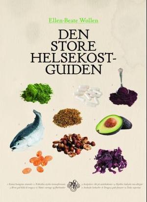 """Den store helsekostguiden"" av Ellen-Beate Wollen"
