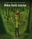 """""""Ikke helt alene"""" av Constance Ørbeck-Nilssen"""