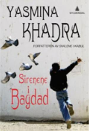 """Sirenene i Bagdad"" av Yasmina Khadra"