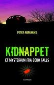 """""""Kidnappet et mysterium fra Echo Falls"""" av Peter Abrahams"""