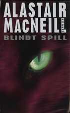 """""""Blindt spill"""" av Alastair MacNeill"""