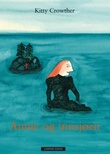 """""""Annie og innsjøen"""" av Kitty Crowther"""