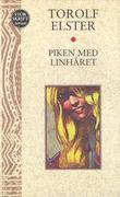 """Piken med linhåret"" av Torolf Elster"
