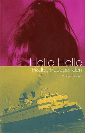 """""""Rødby - Puttgarden - roman"""" av Helle Helle"""