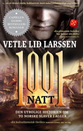 """""""1001 natt - den utrolige historien om to norske slaver i Alger"""" av Vetle Lid Larssen"""