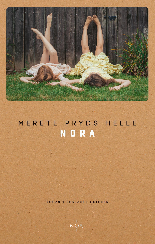 """Nora - roman"" av Merete Pryds Helle"