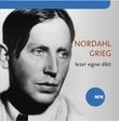 """""""Nordahl Grieg leser egne dikt"""" av Nordahl Grieg"""