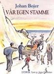 """""""Vår egen stamme"""" av Johan Bojer"""