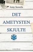 """""""Det ametysten skjulte"""" av Amy Sorrells"""