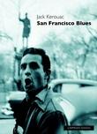 """San Francisco blues"" av Jack Kerouac"