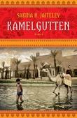 """""""Kamelgutten - roman"""" av Sakina H. Jaiteley"""