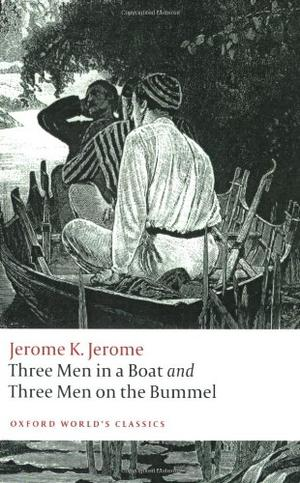"""Three Men in a Boat and Three Men on the Bummel (Oxford World's Classics)"" av Jerome K. Jerome"