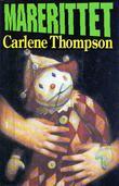 """""""Marerittet"""" av Carlene Thompson"""