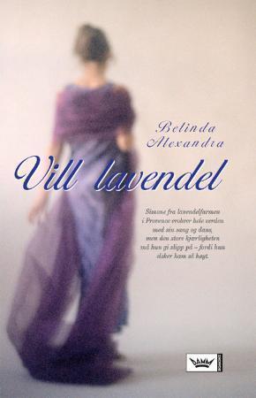 """Vill lavendel"" av Belinda Alexandra"