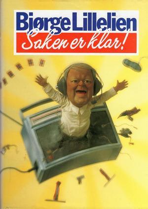 """""""Saken er klar!"""" av Bjørge Lillelien"""