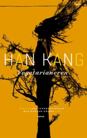 """""""Vegetarianeren"""" av Kang Han"""