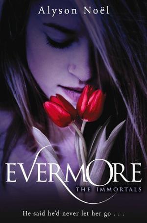 """""""Evermore"""" av Alyson Noël"""