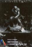 """""""Nietzsche i kamp mot sin tid"""" av Rudolf Steiner"""