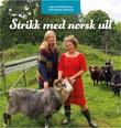 """""""Strikk med norsk ull"""" av Ingun Grimstad Klepp"""