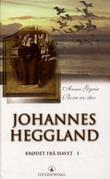"""""""Brødet frå havet 1 - romanar"""" av Johannes Heggland"""