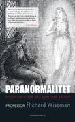 """""""Paranormalitet - hvorfor vi ser det som ikke er der"""" av Richard Wiseman"""