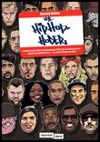 """""""Nye hiphop-hoder - hvordan Karpe Diem og generasjon 1984 tok en undergrunnskultur til pophimmelen - og endret Norge på veien"""" av Øyvind Holen"""