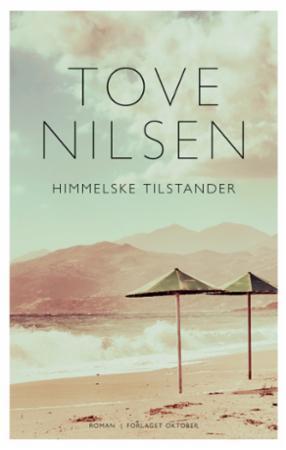 """""""Himmelske tilstander"""" av Tove Nilsen"""