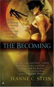 """The Becoming (The Anna Strong Chronicles, Book 1)"" av Jeanne C. Stein"