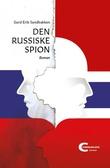 """""""Den russiske spion"""" av Gard Erik Sandbakken"""