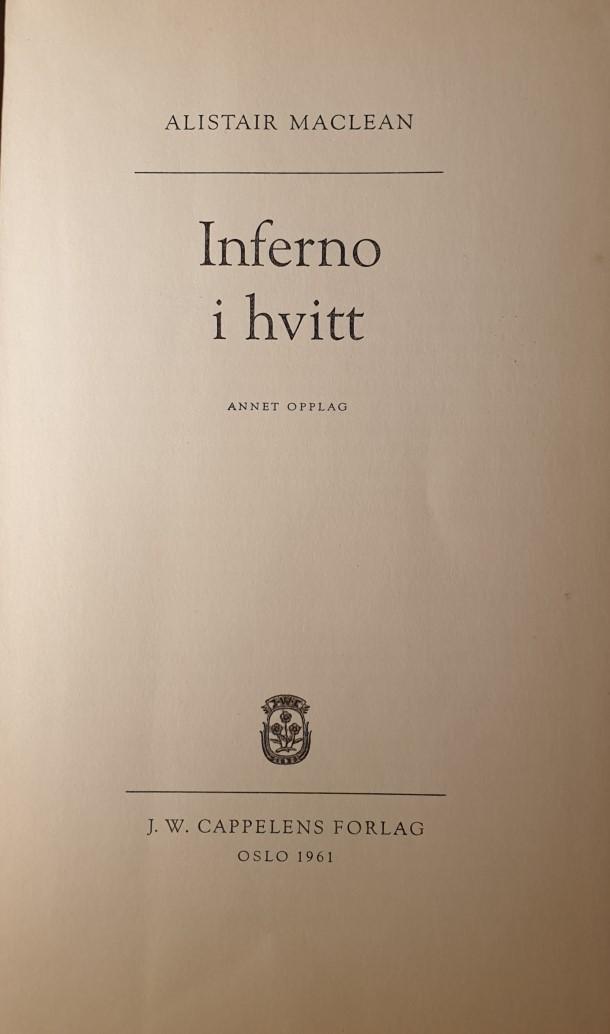 """""""Inferno i hvitt"""" av Alistair MacLean"""
