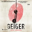 """""""Geiger"""" av Gustaf Skördeman"""