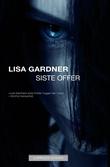 """""""Siste offer"""" av Lisa Gardner"""