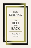 """To hell and back Europe 1914-1949"" av Ian Kershaw"
