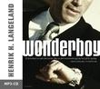 """Wonderboy"" av Henrik H. Langeland"