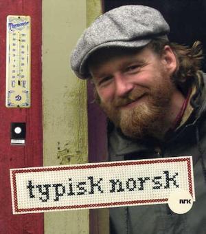 """""""Typisk norsk"""" av Petter Wilhelm Schjerven"""