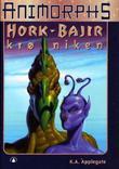 """""""Hork-Bajir krøniken"""" av K.A. Applegate"""