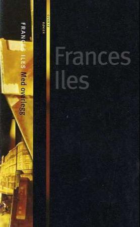 """""""Med overlegg"""" av Francis Iles"""
