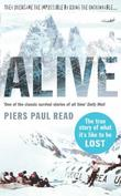 """Alive - The True Story of the Andes Survivors"" av Piers Paul Read"