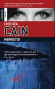 """""""Mørketid"""" av Chelsea Cain"""