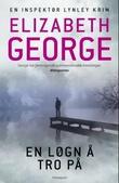 """""""En løgn å tro på"""" av Elizabeth George"""