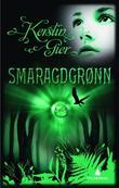 """""""Smaragdgrønn - kjærlighet til alle tider"""" av Kerstin Gier"""