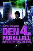"""""""Carrington-katastrofen"""" av Kjetil Johnsen"""