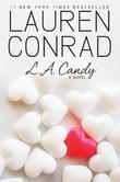 """L.A. Candy"" av Lauren Conrad"
