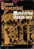 """""""Morderne iblant oss"""" av Simon Wiesenthal"""