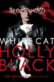 """White Cat (Curse Workers, Book 1)"" av Holly Black"